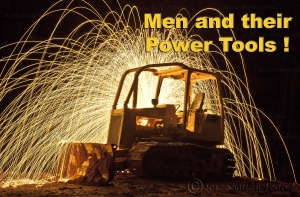 Men and their power tools!